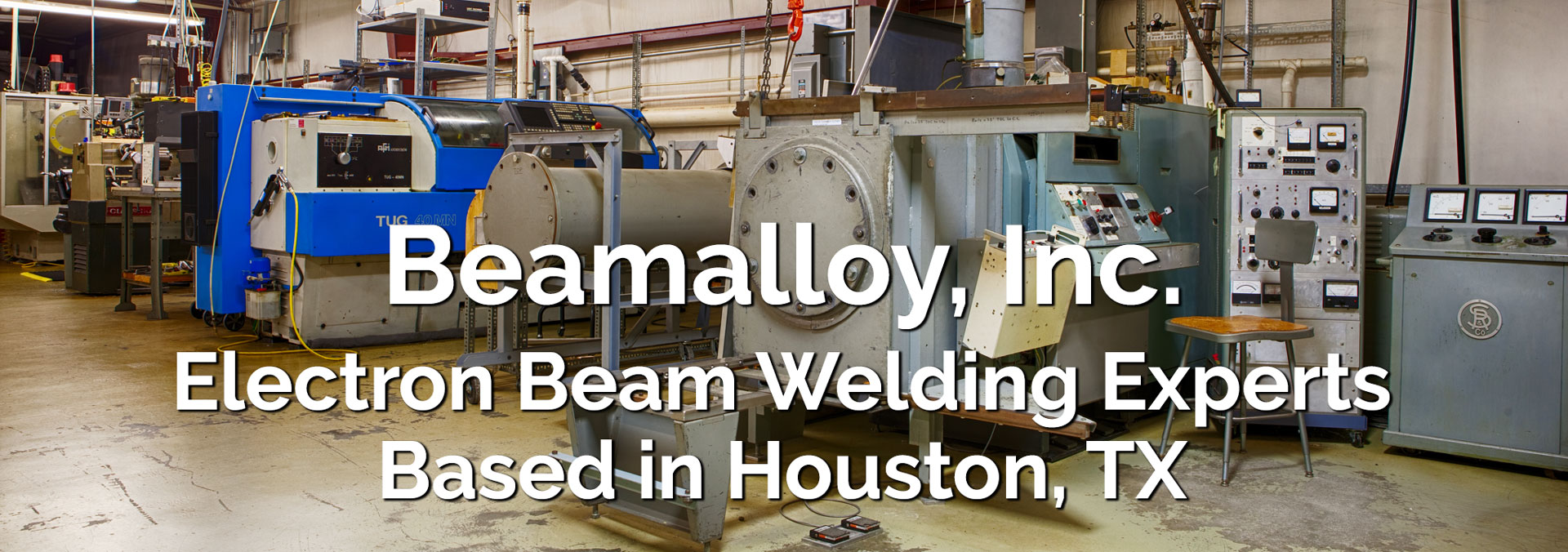 Beamalloy Inc Electron Beam Welding in Houston, TX